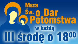 Msza o dar potomstwa